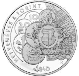 Elmúlt 70 éves a forint, 10000 HUF, ezüst, Magyarország, 2016