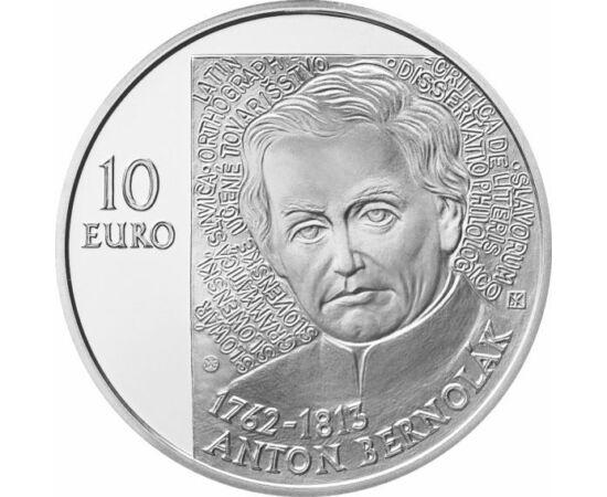 // 10 euró, 900-as ezüst, Szlovákia, 2012 // - Bernolák Antal katolikus pap, író, nyelvész a szlovák irodalmi nyelv megalkotója. Munkássága a szlovák nép irodalmi önállóságához vezetett. Születésének 250. évfordulójáról emlékezett meg a Szlovák Nemzeti Ba
