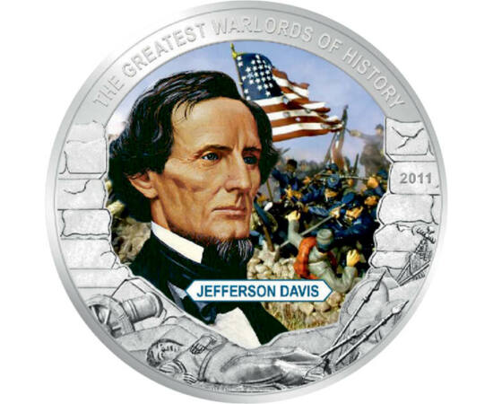 // 5 dollár, Libéria, 2011 // - Jefferson Davis az amerikai polgárháború meghatározó alakja. Katonai karrierje az 1846-ban kirobbant amerikai-mexikói háborúban érte el csúcsát. A Buena Vista-i csatában egy nagyobb mexikói alakulatot futamított meg. Politi