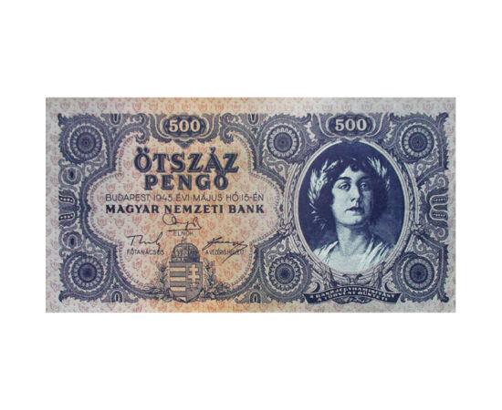 // 500 pengő, Magyar Királyság, 1945 // - Az 1926-ban bevezetett koronát követő pengőhöz később a magyar történelem legnagyobb mértékű inflációja kötődik. Az 1930-ban még stabil pénz a háború után rohamosan vesztett az értékéből, 1945-től pedig olyan mért